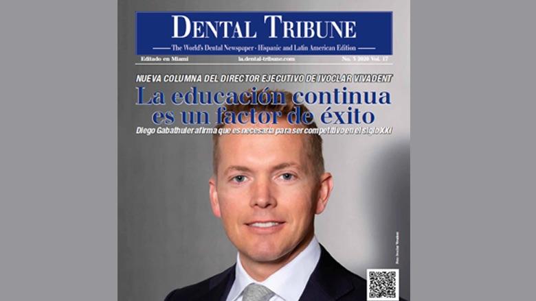La formula del éxito pasa por la educación continua – Dental Tribune Edición Marzo 2020