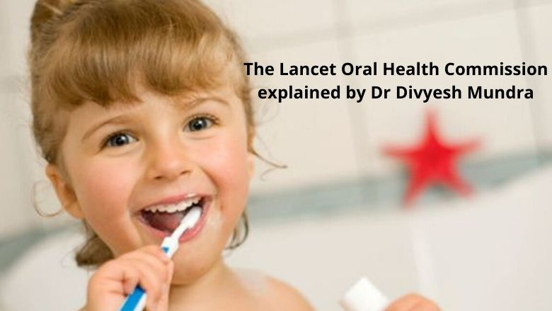 Oral Health Matters! The Lancet FIRST ever commission on Oral Health