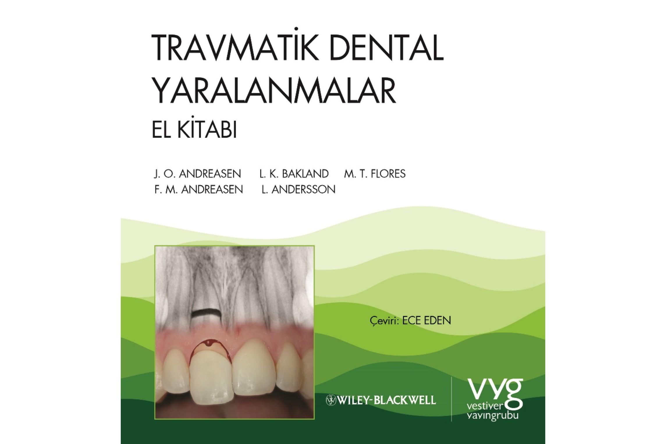 Travmatik Dental Yaralanmalar El Kitabı'nın  4. Baskısı Yayınlanacak!