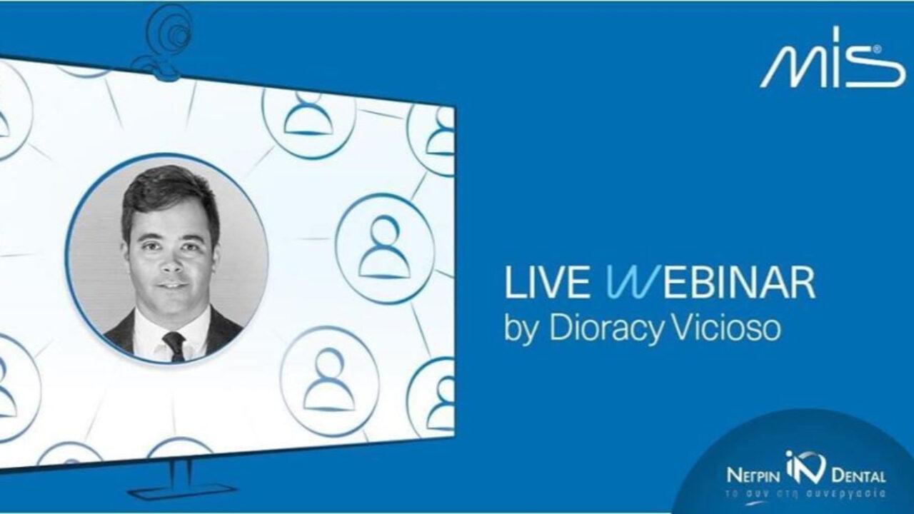 LIVE WEBINAR με το Dr. Diroracy Vicioso | MIS Academy | ΝΕΓΡΙΝ ΙΝ Dental