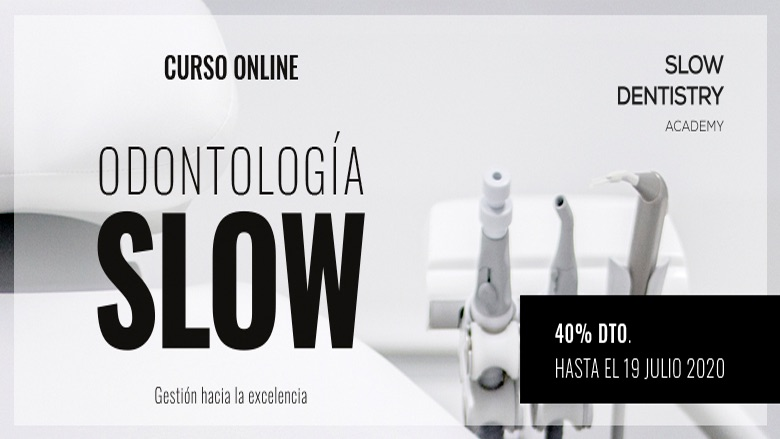 La Slow Dentistry Academy presenta su primer curso 100% online