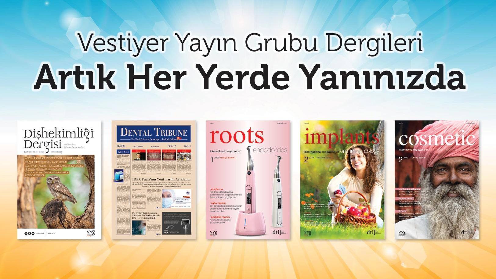 Vestiyer Yayın Grubu Dergileri  Artık Her Yerde Yanınızda