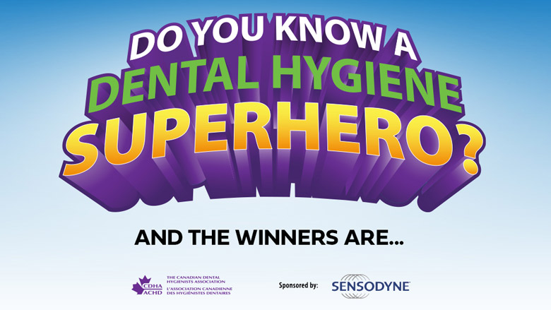 Lisa Enns is named winner of Dental Hygiene Superhero Competition