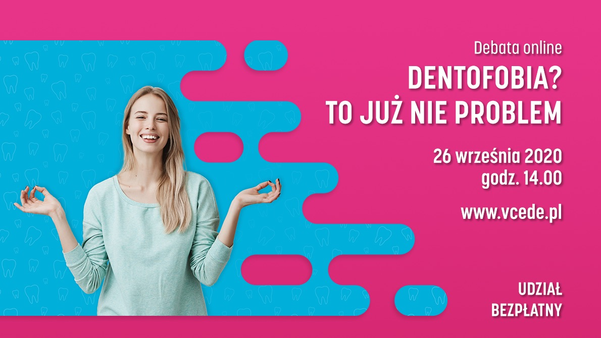 Dentofobia? To już nie problem