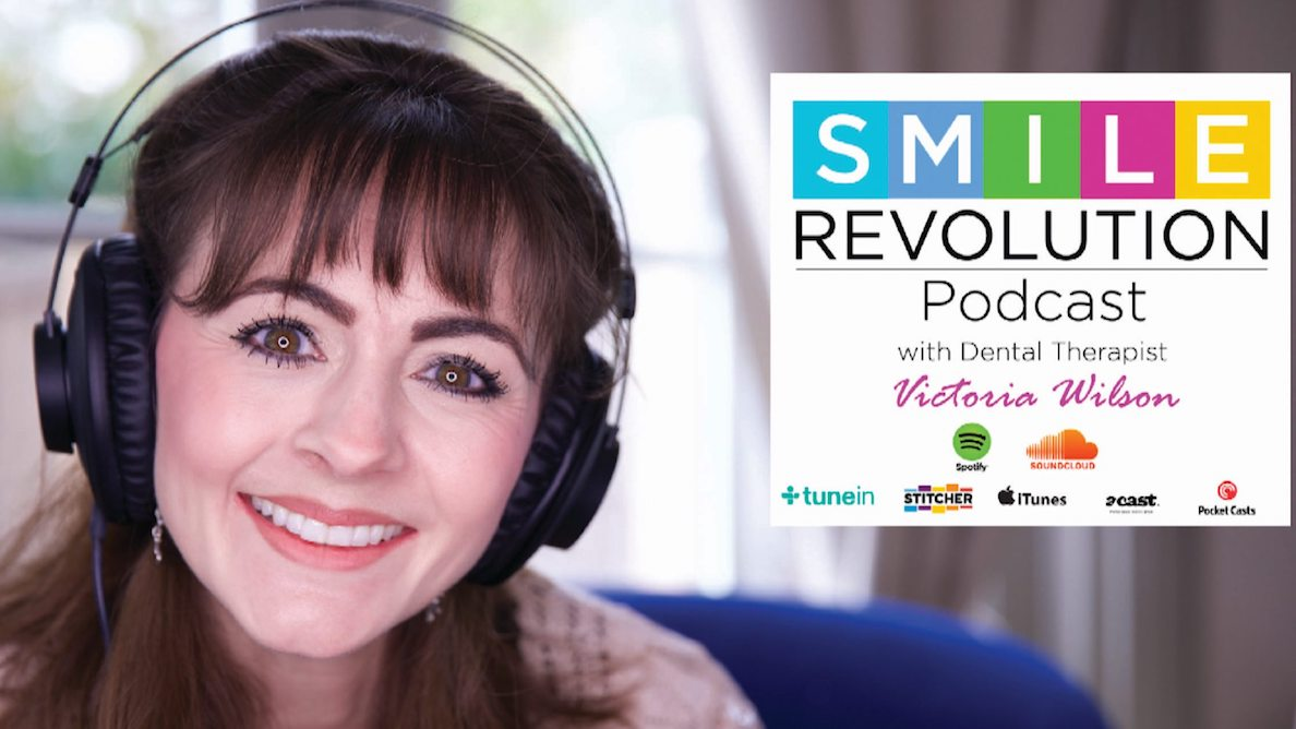 Interview: Victoria Wilson discusses her Smile Revolution podcast