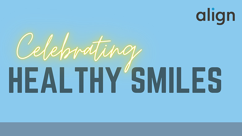 Celebrating Healthy Smiles. With some of the best dental advice you can get!