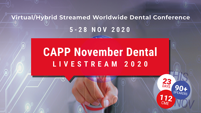 Online conferences and live streaming: CAPP supports dental professionals during pandemic