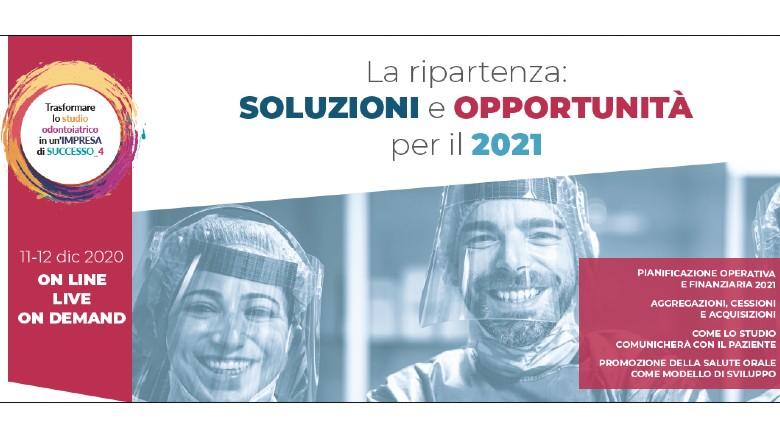 Verso la ripartenza 2021: soluzioni e opportunità per lo studio odontoiatrico