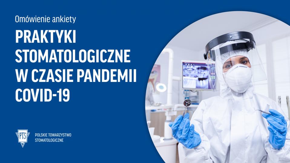 Praktyki stomatologiczne w czasie pandemii COVID-19