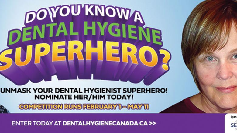 Do you know a dental hygiene superhero?