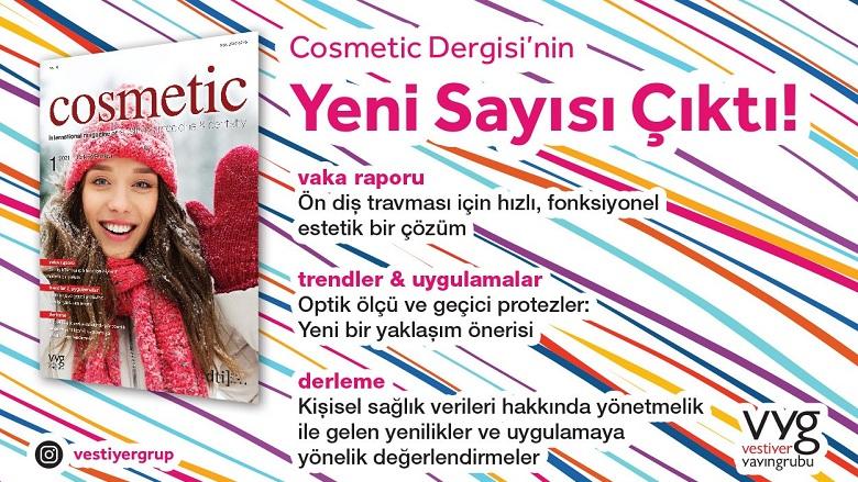 Cosmetic Dentistry Dergisi'nin Yeni Sayısı Yayınlandı