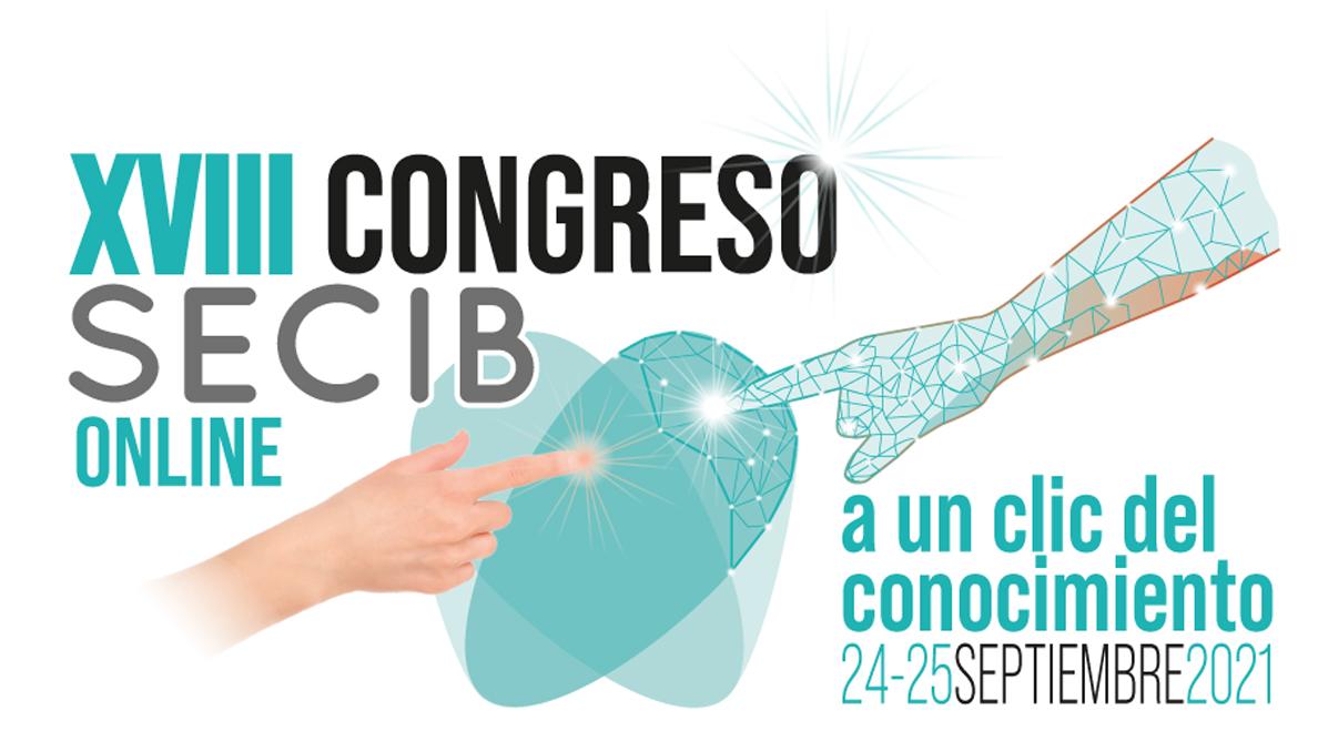 XVIII Congreso Nacional SECIB Online, 24 y 25 de septiembre de 2021